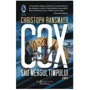 Cox sau Mersul timpului/Christoph Ransmayr