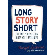 Long Story Short by Margot Leitman