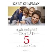 Jól működő család 5 jellemzője