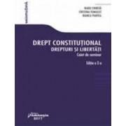 Drept constitutional. Drepturi si libertati. Caiet de seminar ed.2 - Radu Chirita Cristina Tomulet