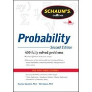 Schaum's Outline of Probability, Second Edition, Paperback/Seymour Lipschutz