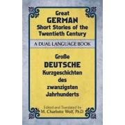 Great German Short Stories of the Twentieth Century: A Dual-Language Book, Paperback