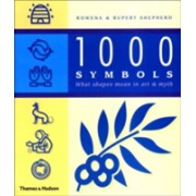 1000 Symbols - What Shapes Mean in Art and Myth (Shepherd Rupert)(Paperback) (9780500283516)