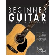 Beginner Guitar: The All-in-One Beginner's Guide to Learning Guitar, Paperback/Christian J. Triola