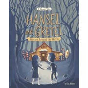 Hansel and Gretel Stories Around the World: 4 Beloved Tales, Paperback/Cari Meister