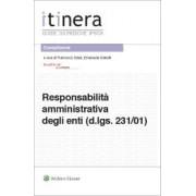 Itinera - Responsabilità amministrativa degli enti (d.lgs. 231/01) - Ed. II, Spinelli, Ipsoa, 2020, Libri, Diritto penale e processuale