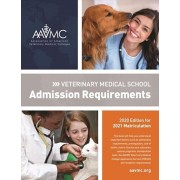 Veterinary Medical School Admission Requirements (Vmsar): 2020 Edition for 2021 Matriculation, Paperback/Association of American Veterinary Medic