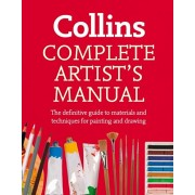 Complete Artist's Manual. The Definitive Guide to Materials and Techniques for Painting and Drawing, Paperback/Simon Jennings