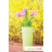 Address Book.: (Flower Edition Vol. E64) Pink Tulip Design Glossy and Soft Cover, Large Print, Font, 6 X 9 for Contacts, Addresses, P