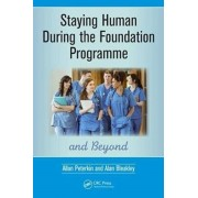 Staying Human During the Foundation Programme and Beyond. How to thrive after medical school, Paperback/Alan Bleakley