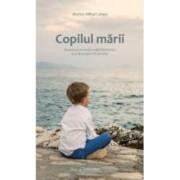 Copilul marii - Marius Mihai Lungu