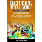 Emotional Intelligence: This Book Includes: How to Analyze People and Introducing Psychology: Learn to improve your social skills and relation, Paperback/David Goleman