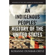 An Indigenous Peoples' History of the United States, Paperback