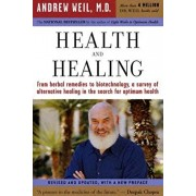 Health and Healing: The Philosophy of Integrative Medicine, Paperback/Andrew Weil