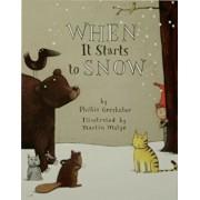 When It Starts to Snow, Paperback/Phillis Gershator