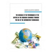 THE INCREASE OF THE PERFORMANCE OF THE ENTITIES IN THE EMERGING ECONOMIES THROUGH THE USE OF THE IT