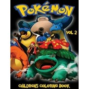 Pokemon Go Childrens Coloring Book Vol 2: In This A4 Size Volume 2 of 2 Coloring Book, We Have Captured 76 Catchable Creatures from Pokemon Go for You, Paperback/M. Byrne