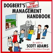Dogbert's Top Secret Management Handbook, Paperback/Scott Adams