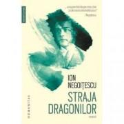 Straja Dragonilor. Memorii 1921-1941