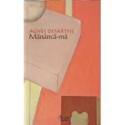 Mananca-ma/Agnes Desarthe