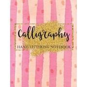 Calligraphy Hand Lettering Notebook: Brush Lettering Practice Workbook, Pink and Gold, Creative Lettering Art Joruanl, Paperback/Joy M. Port