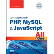 PHP, MySQL & JavaScript All in One, Sams Teach Yourself, Paperback