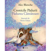Cronicile Padurii/Alec Blenche