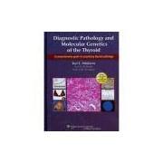 Diagnostic Pathology And Molecular Genetics Of The Thyroid