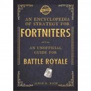 Enciclopedia de estrategia para fortniters: guía no oficial para Battle Royale (tapa blanda)