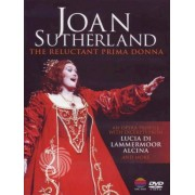 Video Delta Sutherland,Joan - Joan Sutherland - The reluctant prima donna - DVD