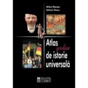 Atlas scolar de istorie universala / Manea