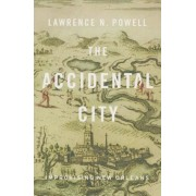 The Accidental City: Improvising New Orleans, Paperback