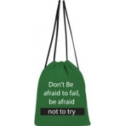 shree saavi Don't Be Afraid To Fail Drawstring bag 5 L Backpack(Green)