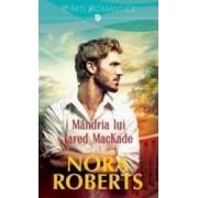 Mandria lui Jared MacKade - Nora Roberts