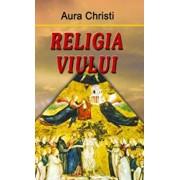 Religia viului/Aura Christi