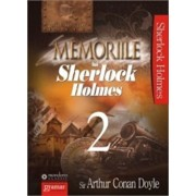 Memoriile lui Sherlock Holmes, Vol. 2/Arthur Conan Doyle