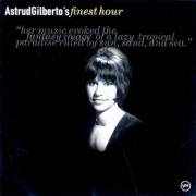 Astrud Gilberto - Finest Hour (Best of) - Preis vom 22.11.2020 06:01:07 h