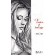 Fusion of Feelings - Ella Pop