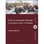 Proza Lui Aleksandr Soljenitin - Cecilia Maticiuc
