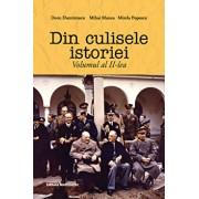 Din culisele istoriei, Volumul al II-lea/Doru Dumitrescu, Mihai Manea, Mirela Popescu