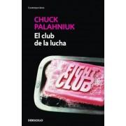 El Club de La Lucha / Fight Club, Paperback
