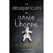 La Desaparición de Annie Thorne / The Hiding Place, Hardcover/C. J. Tudor