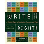 Write Right!: A Desktop Digest of Punctuation, Grammar, and Style, 4th Edition, Paperback/Jan Venolia