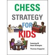 Chess Strategy for Kids Thomas Engqvist