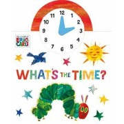 World of Eric Carle: What's the Time?, Hardcover
