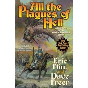 All the Plagues of Hell, Hardcover/Eric Flint