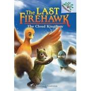 The Cloud Kingdom: A Branches Book (the Last Firehawk #7)/Katrina Charman
