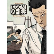 Egon Schiele: His Life and Death, Hardcover