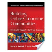 Building Online Learning Communities - Effective Strategies for the Virtual Classroom (Palloff Rena M.)(Paperback) (9780787988258)