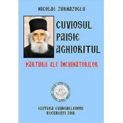 Cuviosul Paisie Aghioritul. Marturii ale inchinatorilor/Nicolae Zurnazoglu